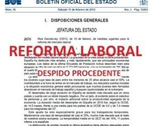 Reforma laboral 2012 paso a paso: Los Despidos