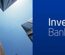 ¿Qué es el Invesment banking?