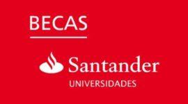 Solicitar una beca Santander 2018 – 2019: Requisitos y Plazos